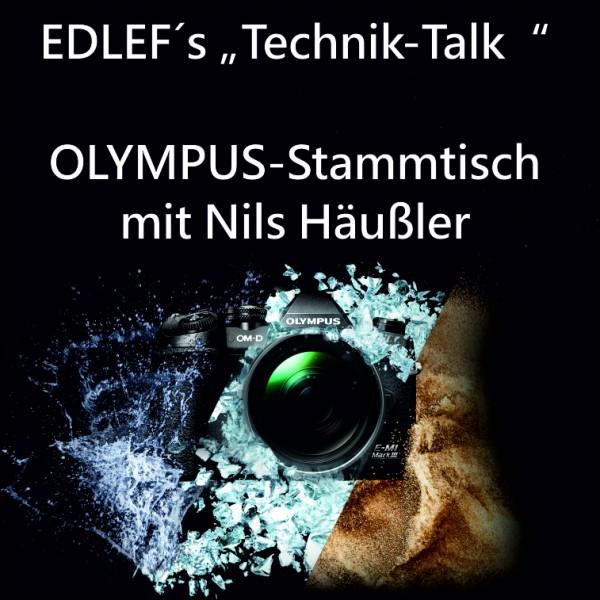 """EDLEF´s """"Technik-Talk"""" Olympus Stammtisch"""